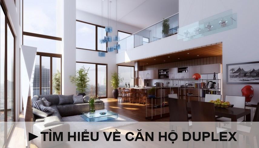 Căn hộ Duplex là gì? Những điều cần biết về căn hộ Duplex