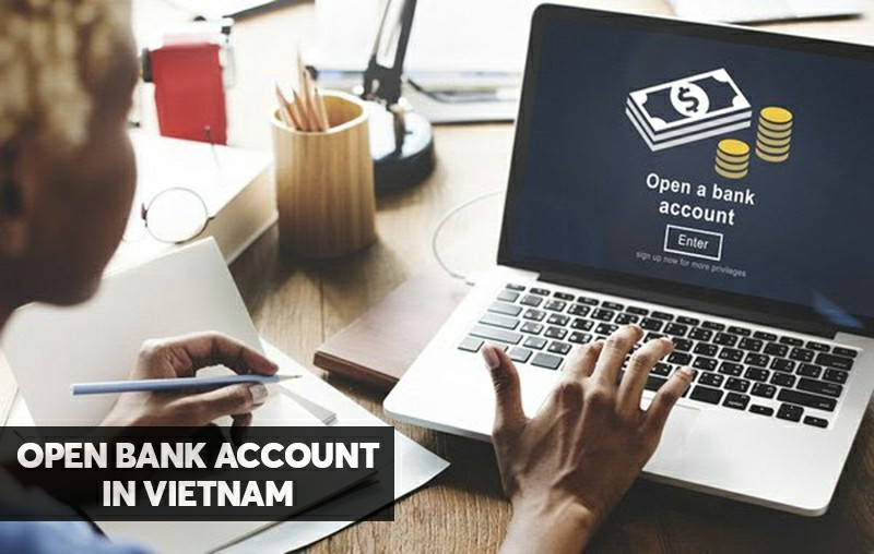How to open bank account in vietnam